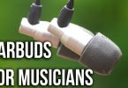 Best Earbuds For Musicians