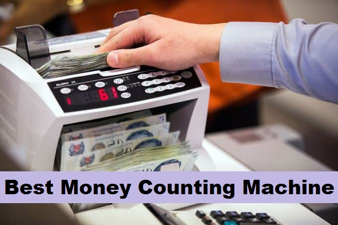 Best Money Counting Machine