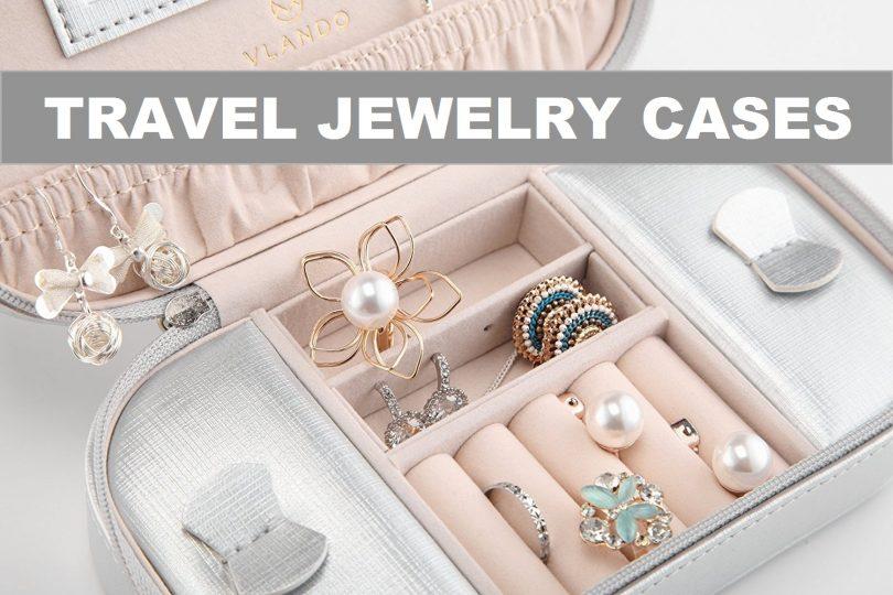 Best Travel Jewelry Cases