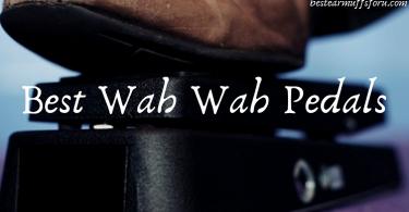 Best wah wah pedal