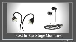 Best In-Ear Stage Monitors